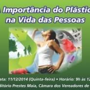 A importância do plástico é tema de apresentação em SP